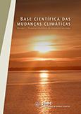 BASE CIENTÍFICA DAS MUDANÇAS CLIMÁTICAS - Volume 1 Completo